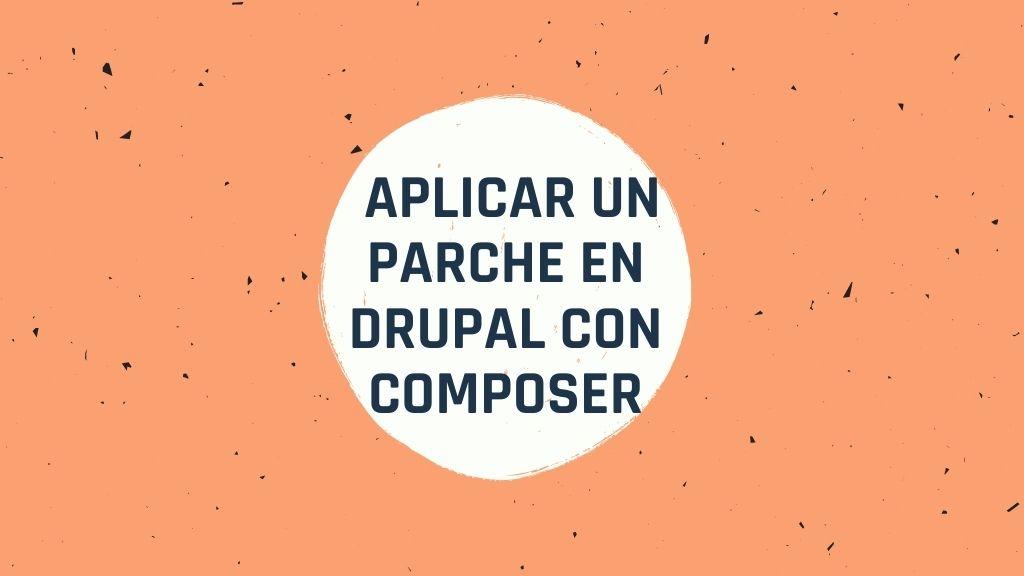 Como aplicar un parche en drupal con composer
